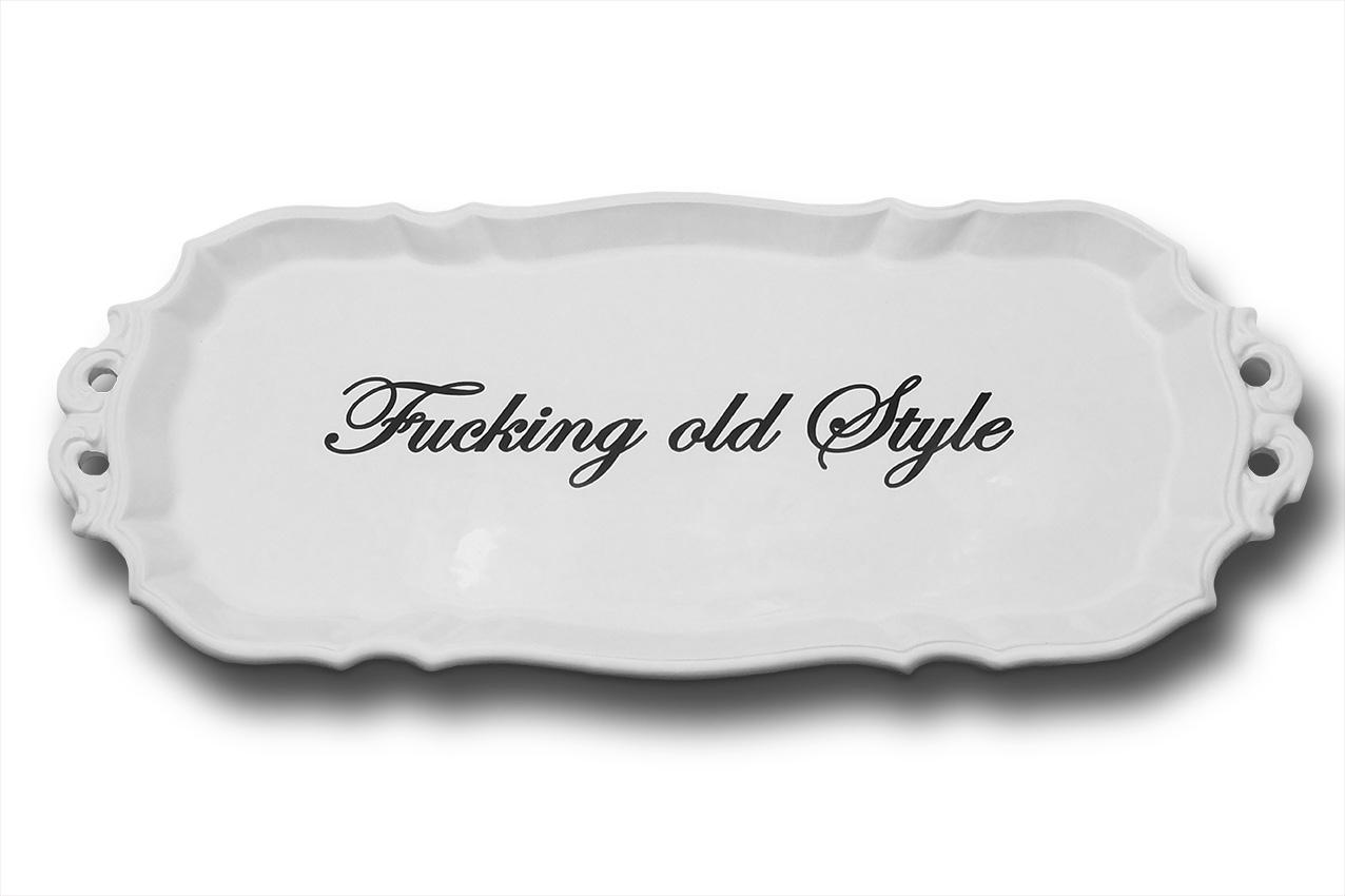 Fucking Old Style